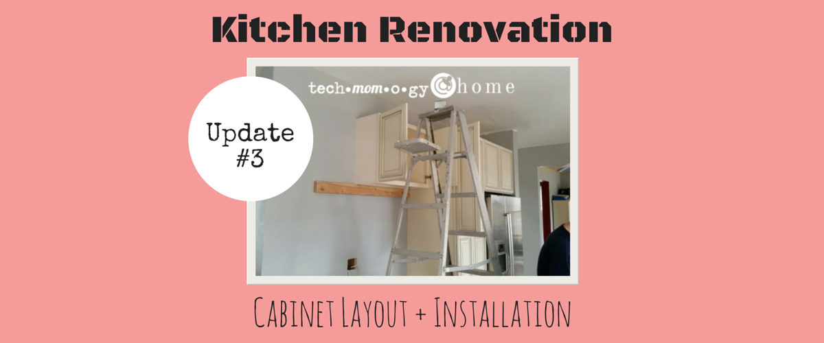 Kitchen Renovation {Update #3} | Cabinet Layout + Installation