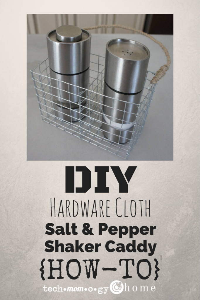 DIY Hardware Cloth Salt & Pepper Shaker Caddy_Techmomogy @ Home PIN
